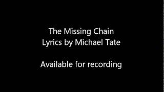 The Missing Chain.