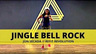"""Jingle Bell Rock"" || Jon Secada || Christmas Choreography || REFIT® Revolution"
