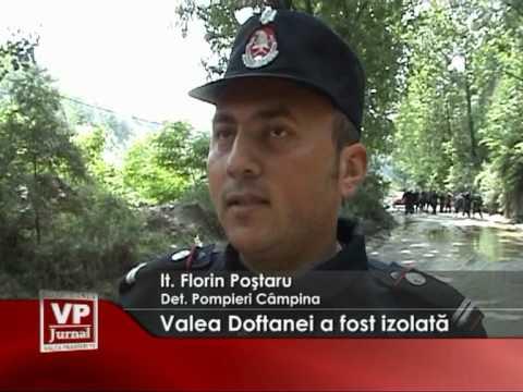 Valea Doftanei a fost izolată