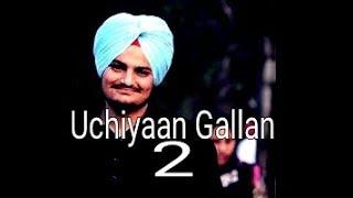 Uchiyaan Gallan 2 Official Song  || Sidhu Moosewala Ft.banka || BYG BIRD