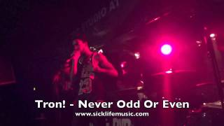 Tron! & DVD - Understand Me Now/Never Odd Or Even (Live At The Studio At Webster Hall)