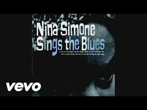 I Want a Little Sugar in My Bowl performed by Nina Simone
