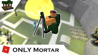 How far can You go with ONLY Mortar? (and Farm) | Tower Battles [ROBLOX] | HAPPY NEW YEAR