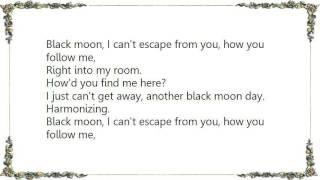 Dakota Moon - Black Moon Day Lyrics