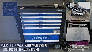 Werkstattwagen - Werkzeugwagen Scheppach -Test - 1. Eindrücke -Beschreibung - R107 Schrauber