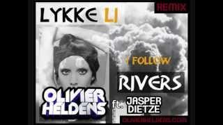 Lykke Li   I Follow Rivers (Olivier Heldens Ft. Jasper Dietze RemixBootleg) Free HQ Download