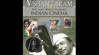 V  Shantaram  One Of The Great Pioneers In The Hindi Flim Industry