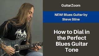 How to Dial in the Perfect Blues Guitar Tone | Blues Guitar Workshop
