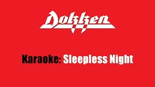 Karaoke: Dokken / Sleepless Night