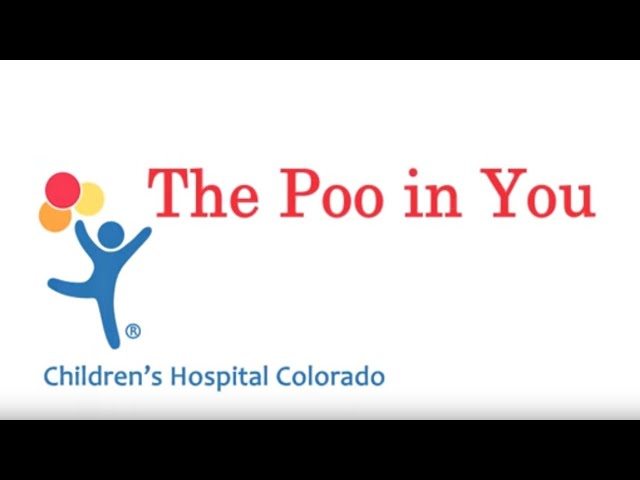 The Poo in You - Constipation and Encopresis