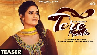 Tere Karke (Teaser) | Emanat Preet Kaur | Releasing on 30th Oct | White Hill Music