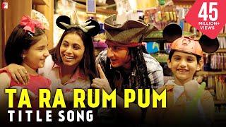 Ta Ra Rum Pum - Full Title Song  Saif Ali Khan  Rani Mukerji  Jaaved Jaafery  Kids Song