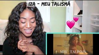 IZA   Meu Talismã (Clipe Oficial)   REACTION
