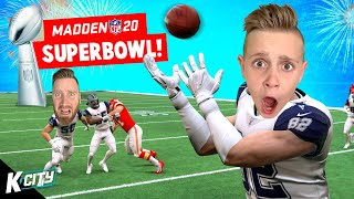 SUPER BOWL Season Finale in Madden NFL 20 | K-CITY GAMING