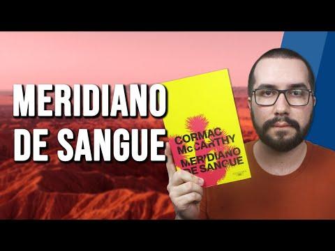 MERIDIANO DE SANGUE, de Cormac McCarthy - Resenha