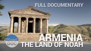 Armenia, the Land of Noah