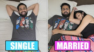 Single Vs Married: What They Didnt Tell You!! | Mens Edition