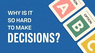<span class='sharedVideoEp'>004</span> 為什麼做個決定天殺的難呢? Why is it So Hard to Make Decisions?