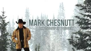 Mark Chesnutt - Christmas EP (Preview)