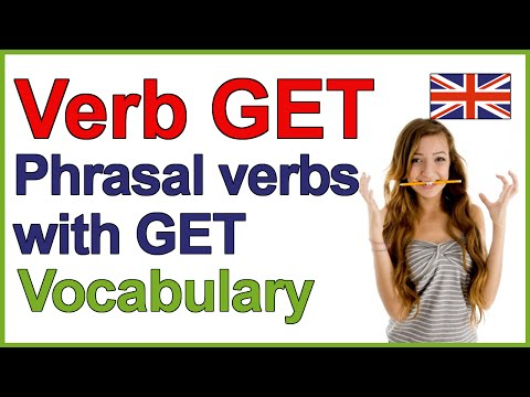 The verb GET | Phrasal verbs with GET | English lesson