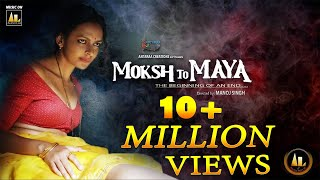 Official Trailer | Moksh To Maya a Sinful Journey | Bidita Bag | Meghna Malik | Hindi movie Trailer