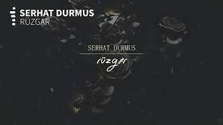 Serhat Durmus - Rüzgar