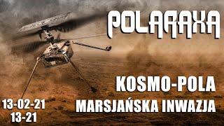 Polaraxa 13-21: KOSMO-POLA: Marsjańska inwazja