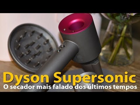 Dyson Supersonic | Tudo sobre o secador de cabelos mais caro e famoso do momento