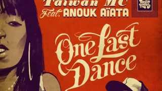 One Last Dance - Taiwan MC feat. Anouk Aiata