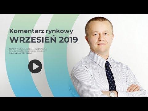 Komentarz rynkowy - Wrzesień 2019