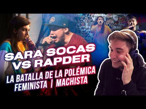 SARA SOCAS VS RAPDER - LA BATALLA DE LA POLÉMICA - ¿TODO VALE?