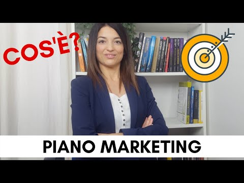 PIANO MARKETING: Che Cos'è il Piano Di Marketing? Definizione, Marketing Plan Esempio