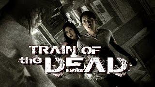 Train Of The Dead Trailer