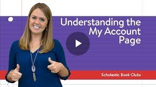 Understanding My Scholastic Book Clubs Account