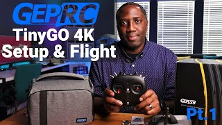 GEPRC TinyGO Setup & 1st Flight | A first time FPV Pilot's Perspective (Pt.1)