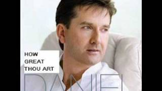 Daniel O'Donnell - How Great Thou Art (with Lyrics)