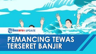 2 Pemancing di Ngawi Tewas Terseret Banjir Sungai yang Tiba-tiba Meluap