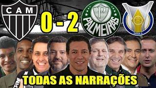 Todas As Narrações - Atlético-MG 0 X 2 Palmeiras / Brasileirão 2019
