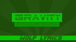 Gravity - DJ Fresh Ft. Ella Eyre Lyric Video