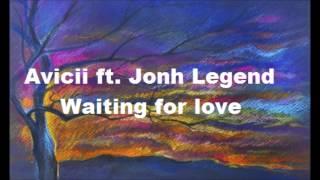 Avicii ft. John Legend - Waiting for love