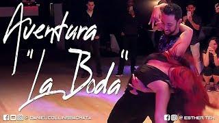 Aventura (Romeo Santos) - La Boda - Bachata Dance 2019