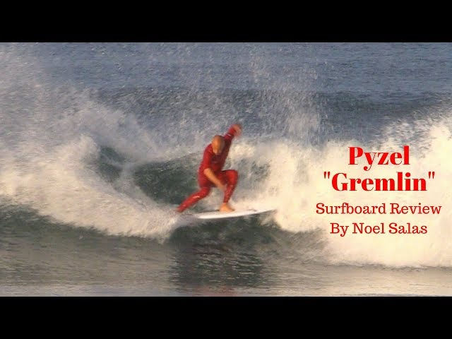 "Pyzel ""Gremlin"" Surfboard Review by Noel Salas Ep.63"