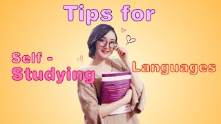 Tips on Self-Teaching Languages! How I learnt 7 languages