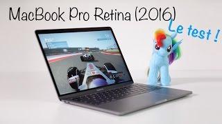 Test Du MacBook Pro Retina 2016 (en Français)