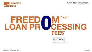 Independence Day Special Offer: Get Fullerton India Personal loan on 0% pro