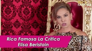 Rica Famosa  La critica - Elisa Beristain