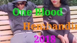 One Blood - HEMBANDINA _2018_ 🔥🔥🔥