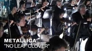 Metallica - No Leaf Clover (Video)