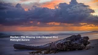 Marfen - The Missing Link (Original Mix)[MCG1278]