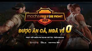 🔴 LIVE   Mocha Free Fire Fight – Bảng D, E, F – Ngày 06/05/2020